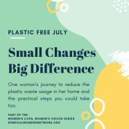 This feature is part of the NCCWN Donegal Women's Network, 'Women's Lives, Women's Voices' series. Written by Deirdre Kennedy who reflects on her journey to reduce the amount of plastic waste generate in her home. Giving a number of practical examples she has adopted to reduce her plastic usage
