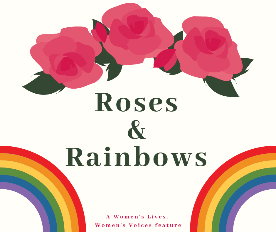 Roses and Rainbows